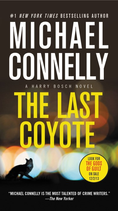 Michael Connelly The Last Coyote