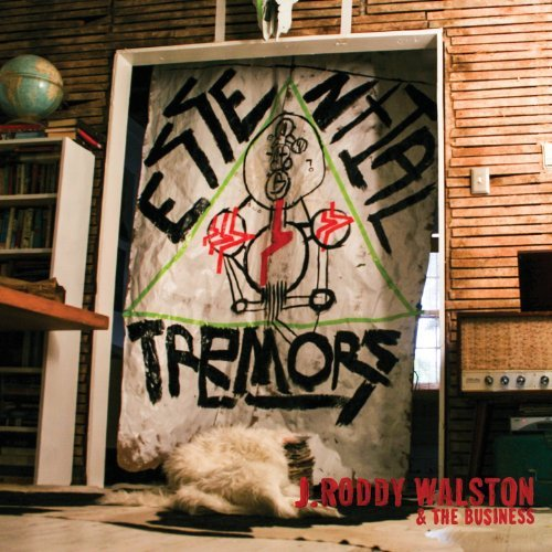 J. Roddy & The Busines Walston Essential Tremors