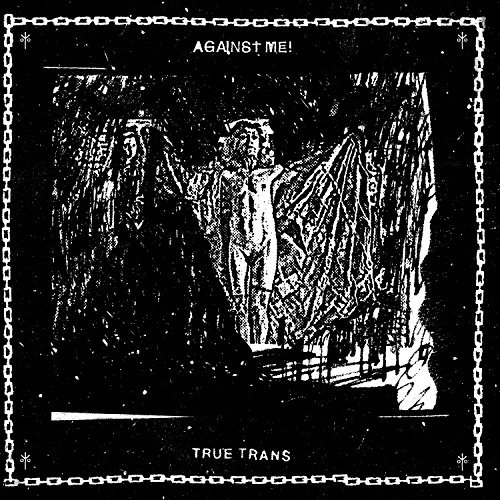 Against Me! True Trans
