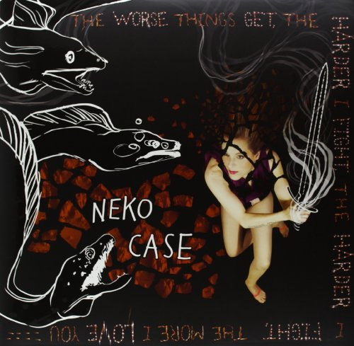Neko Case Worse Things Get The Harder I Deluxe Ed. Incl. CD