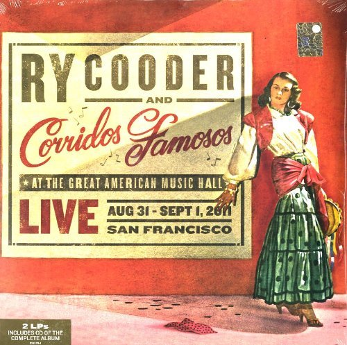 Ry & Corridos Famosos Cooder Live In San Francisco 2 Lp Incl. Bonus CD