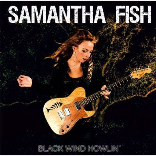 Samantha Fish Black Wind Howlin'
