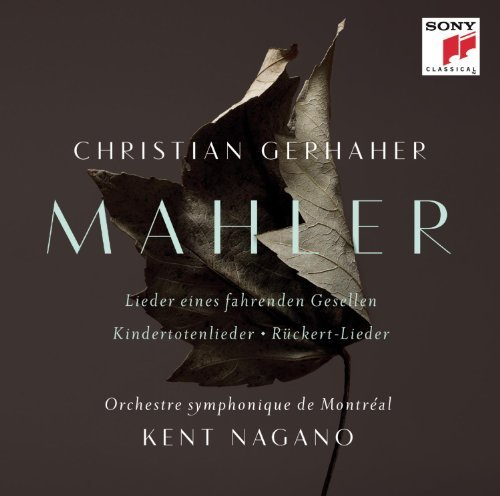 Christian Gerhaher Mahler Orchestral Songs