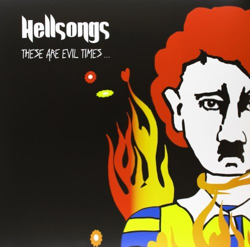 Hellsongs These Are Evil Times Incl. CD