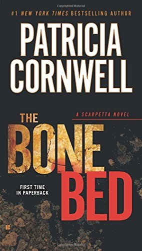 Patricia Cornwell The Bone Bed Scarpetta (book 20)