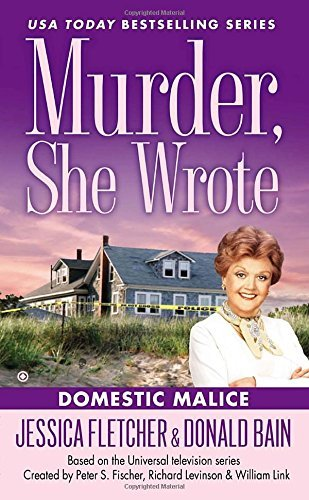 Jessica Fletcher Domestic Malice