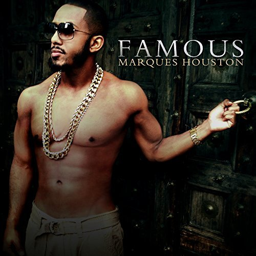 Marques Houston Famous