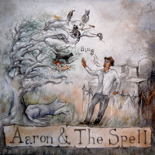 Aaron & The Spell Sing