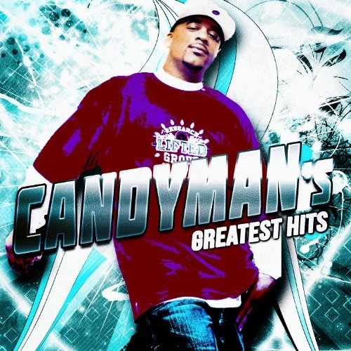 Candyman Candyman's Greatest Hits Explicit Version
