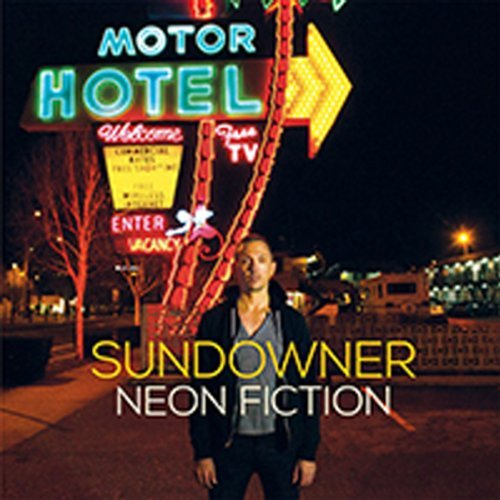 Sundowner Neon Fiction Incl. Digital Download