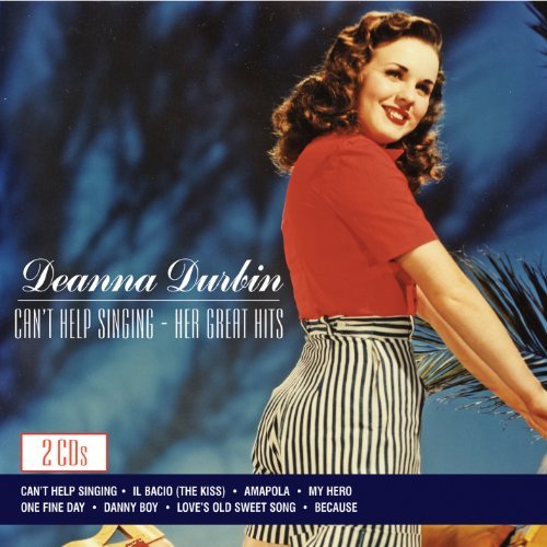 Deanna Durbin Can't Help Singing Her Great