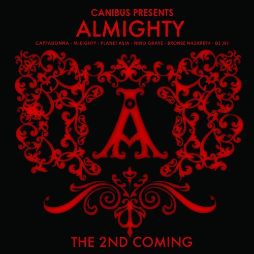 Canibus Presents Almighty 2nd Coming Explicit Version
