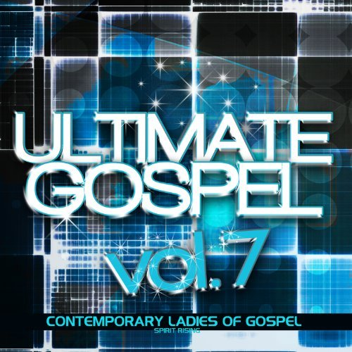 Ultimate Gospel Vol. 7 Ultimate Gospel