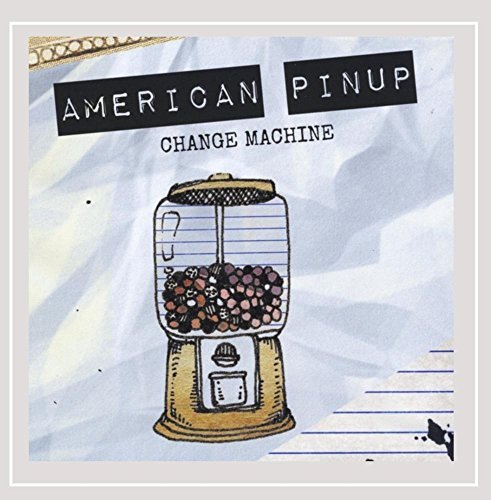 American Pinup Change Machine