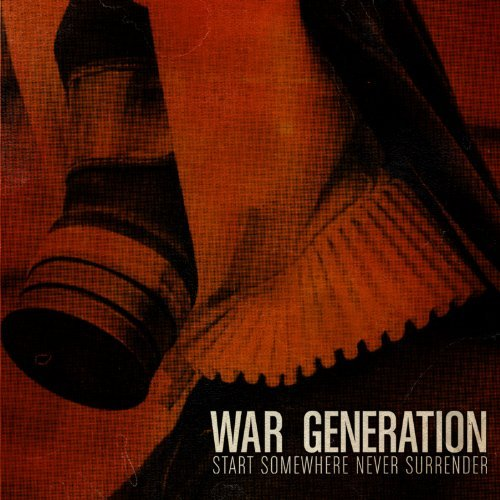 War Generation Start Somewhere Never Surrende Colored Vinyl