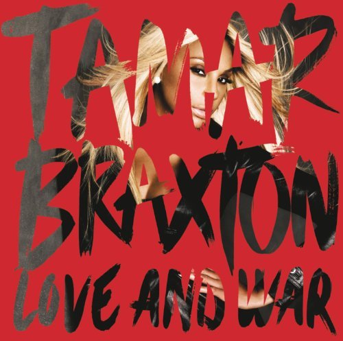Tamar Braxton Love & War