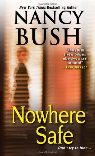 Nancy Bush Nowhere Safe