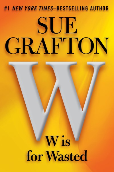 Sue Grafton W Is For Wasted