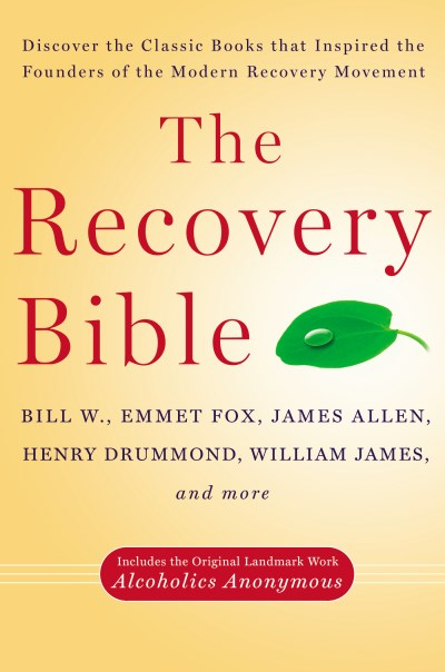 Bill W The Recovery Bible