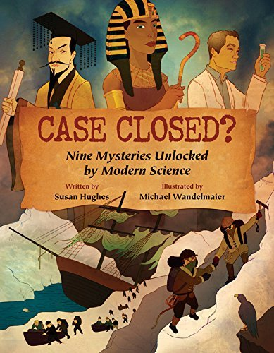 Susan Hughes Case Closed? Nine Mysteries Unlocked By Modern Science