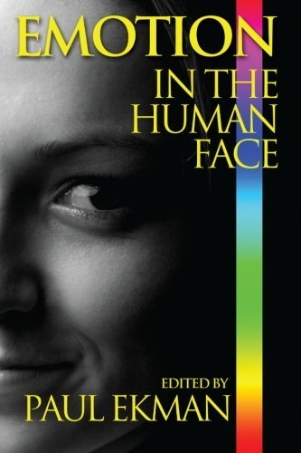 Paul Ekman Emotion In The Human Face