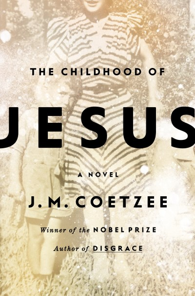 J. M. Coetzee The Childhood Of Jesus