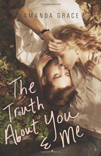 Amanda Grace The Truth About You & Me