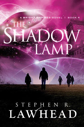 Stephen R. Lawhead The Shadow Lamp