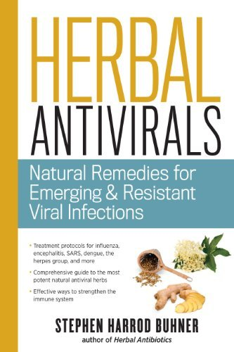 Stephen Harrod Buhner Herbal Antivirals Natural Remedies For Emerging Resistant And Epide