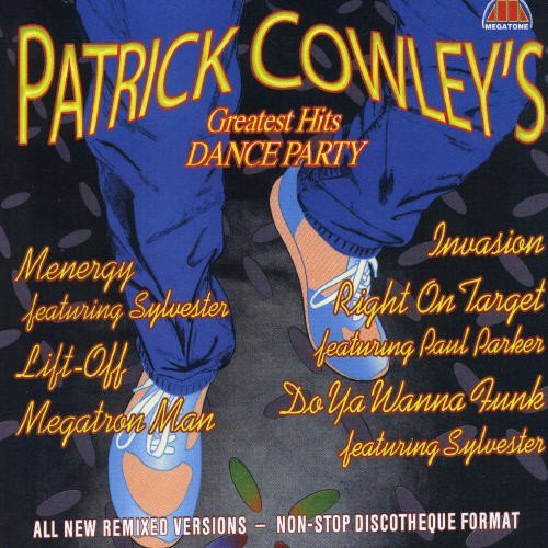 Patrick Cowley Greatest Hits Dance Party