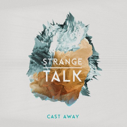 Strange Talk Cast Away