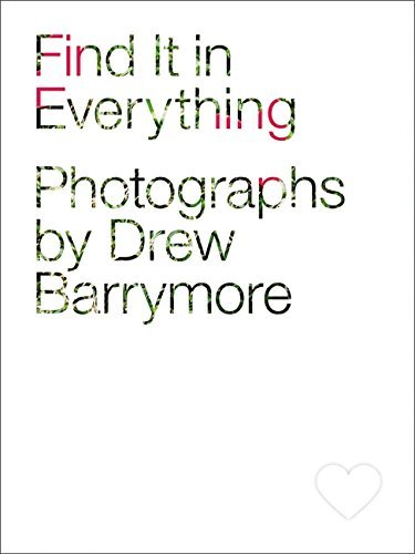 Drew Barrymore Find It In Everything