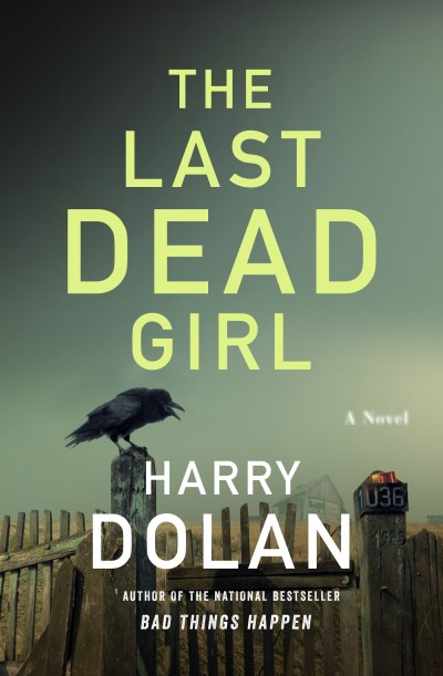 Harry Dolan The Last Dead Girl