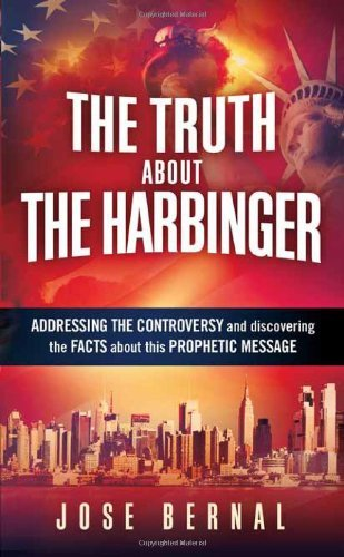 Jose Bernal The Truth About The Harbinger
