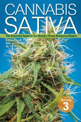 S. T. Oner Cannabis Sativa Volume 3 The Essential Guide To The World's Finest Marijua