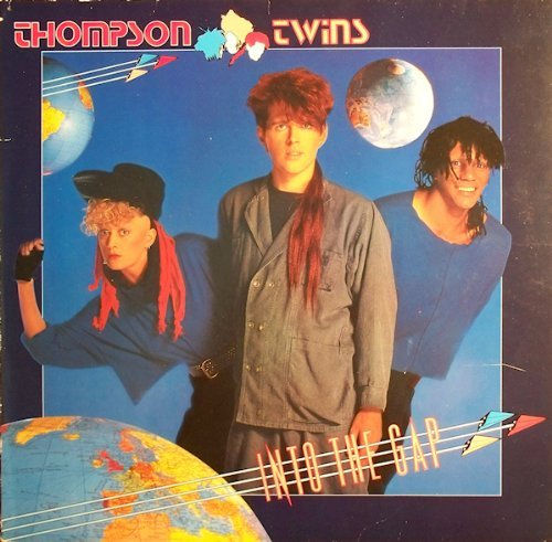 Thompson Twins Into The Gap