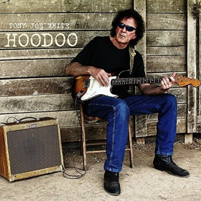 Tony Joe White Hoodoo Hoodoo