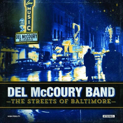 The Del Mccoury Band Streets Of Baltimore