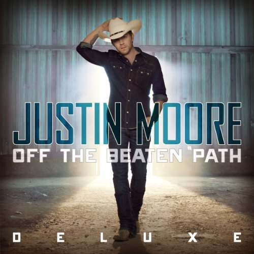 Justin Moore Off The Beaten Path Deluxe Ed.