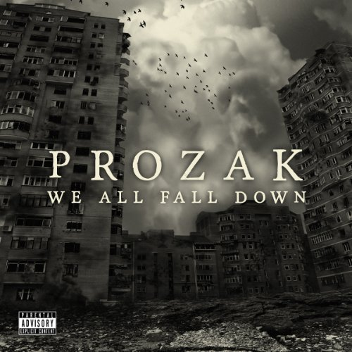 Prozak We All Fall Down Explicit Version