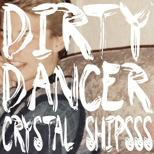Crystal Shipsss Dirty Dancer
