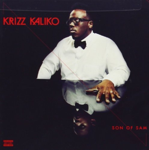 Krizz Kaliko Son Of Sam Explicit Version