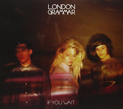 London Grammar If You Wait Import Gbr