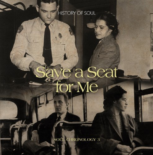 Save A Seat For Me A Soul Chr Vol. 3 Save A Seat For Me Soul 2 CD