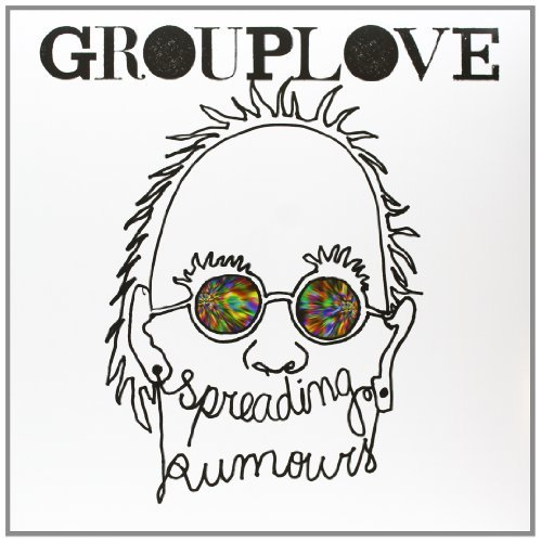 Grouplove Spreading Rumours