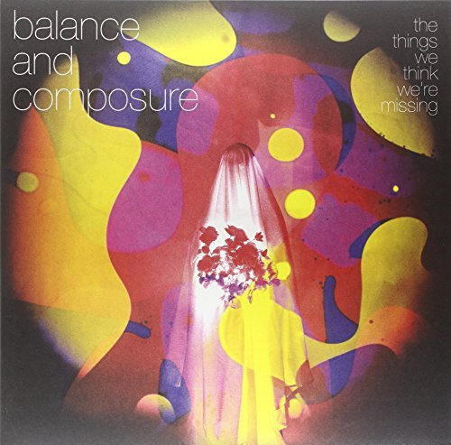 Balance & Composure Things We Think We're Missing