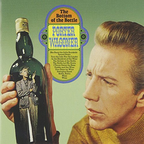 Porter Wagoner Bottom Of The Bottle Confessio