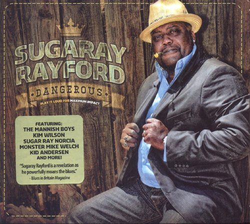 Sugaray Rayford Dangerous
