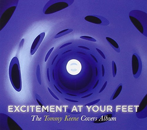 Tommy Keene Excitement At Your Feet Digipak