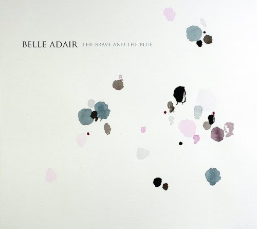 Belle Adair Brave & The Blue